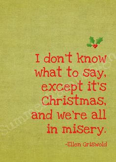 Quotes From Christmas Vacation.Pinterest