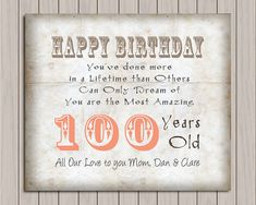 100th Birthday 100 Years Old Gift