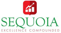 Sequoia , Excellence Compounded