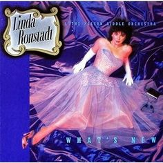 LINDA RONSTADT--What's New
