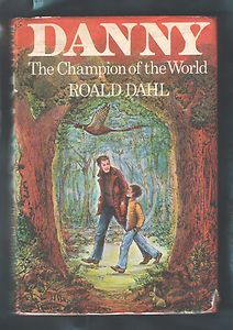 Roald Dahl: Danny The Champion of the World