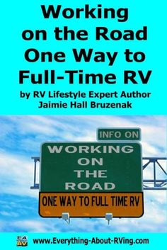 Working on the Road - One Way to Full-Time RV