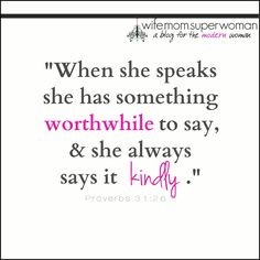 Please re-pin! She's virtuous, faithful, strong, charitable, honorable, wise, a hard worker AND looks good doing it. Single or married, we can all glean some understanding of what a Wife, Mom & Superwoman can be from the Proverbs 31 Woman! {A Devotional}