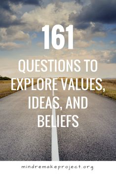161 Questions to Explore Values, Ideas, and Beliefs – Mind ReMake Project Questions To Get To Know Someone, Getting To Know Someone, This Or That Questions, Therapy Questions, Coaching Questions, Conversation Starter Questions, Conversation Topics, Conversation Starters For Couples, Self Exploration