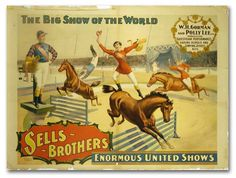 """Sells Brothers """"The Big Show of ther World"""" Circus Poster"""