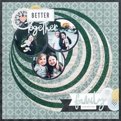 Encircle Endearment With This Family Scrapbook Layout Idea – Creative Memories Blog
