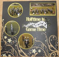 OPHS Marching Band - Half Time Layout page 1 - Scrapbook.com