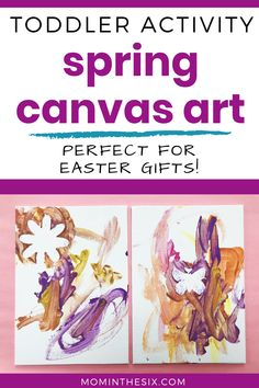 These easy little canvases are the perfect spring toddler activity. Great for Easter gifts or decorating your home in the spring. 1 Year old Activity. 2 year old activity. Toddler Painting Activities, Summer Activities For Toddlers, Rainy Day Activities, Easy Toddler Crafts, Toddler Art Projects, Toddler Gifts, Spring Arts And Crafts, Arts And Crafts Projects, Autumn Leaves Craft