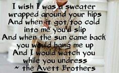 """Lyrics """"I Wish I Was"""" the Avett Brothers"""