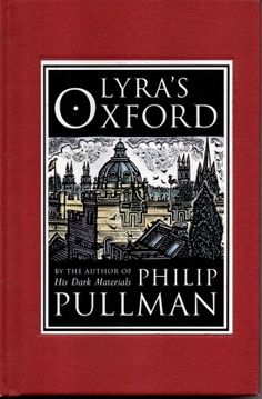 New copy of Lyra's Oxford, a companion book in the His Dark Materials series by Philip Pullman: http://www.withywindlebooks.net/si/003029.html