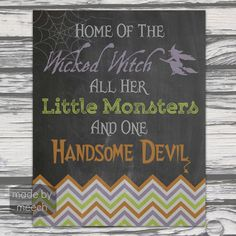 Home of the Wicked Witch chalkboard printable. Awesome Halloween decor!