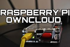 Raspberry Pi OwnCloud: Your Own Personal Cloud Storage - YouTube