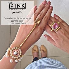 DELHI WE HAVE EVERYTHING READY AND SPARKLING FOR YOU! Happening today in Delhi at @thepinkpostinc at the Lodhi Hotel from 11am to 7pm  Come shop all your favourites!! PS: If you can't make it (or can't wait) shop your favs by clicking the link in our bio. #Fashion #Jewelry #Love #Ring #HandHarness #Statement #Jewelry #Prerto #Delhi #Gurgaon #Noida #NewDelhi