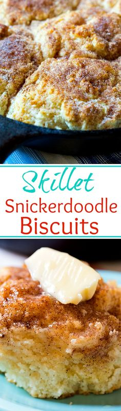 Skillet Snickerdoodle Biscuits- so light and fluffy!