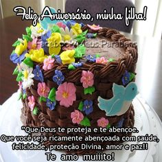 Feliz Aniversário, minha Filha! Que Deus te proteja e te... Happy Birthday, Birthday Cake, Birthday Quotes, Congratulations, Desserts, Food, Facebook, Daughter Birthday Message, Happy Birthday Sms