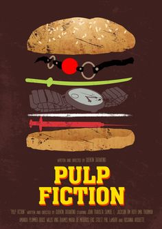 Pulp Fiction film poster with all the ingredients Best Movie Posters, Minimal Movie Posters, Minimal Poster, Cinema Posters, Movie Poster Art, Cool Posters, Cinema Quotes, Quentin Tarantino, Tarantino Films