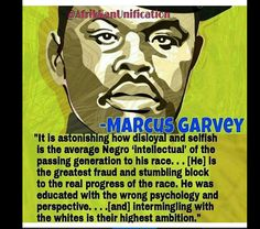 Betrayal of the black intellectual Marcus Garvey, Psychology, History, Winding Road, Betrayal, Berry, Black, Psicologia, Historia
