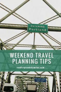 PDX Getaway + Travel Tips - Road Trips + Skymiles