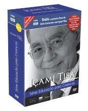 Coleção de DVDs IÇAMI TIBA EDUCAÇÃO PARA CRIANÇAS - ISBN
