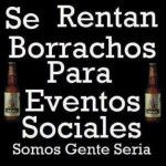 Se Rentan Borrachos
