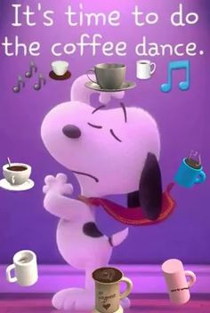 Coffee dance Coffee dance Monica - Cartoon Videos Kids For 2019 Good Morning Gif Funny, Good Morning Snoopy, Funny Good Morning Messages, Cute Good Morning Quotes, Cute Good Night, Good Morning Inspirational Quotes, Good Morning Happy, Good Morning Friends, Good Morning Wishes