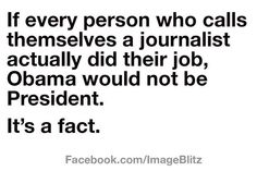 """Bunch of sycophants - they give a whole new meaning to the term, """"yellow journalism""""."""