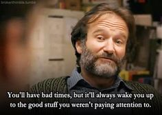 Good Will Hunting.... so sad to see this today after hearing the sad news. If you are struggling with depression, anxiety, or addiction seek out help and give it all over to the Lord