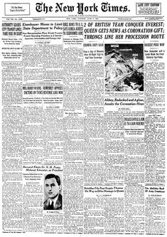 On May 29, 1953, Mount Everest was conquered as Edmund Hillary of New Zealand and sherpa Tenzing Norgay of Nepal became the first climbers to reach the summit.