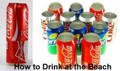 Beach lifehack  How to drink at the beach - Top 68 Lifehacks and Clever Ideas that Will Make Your Life Easier