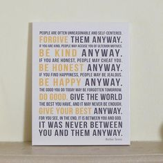 Mother Teresa gallery wrapped canvas art // Beautiful inspirational quote and words to live by. Do it Anyway Mother Teresa Quote Print. Anyway Mother Teresa, Mother Teresa Quotes, Mother Quotes, Quote Posters, Sign Quotes, Quote Prints, Art Prints, Canvas Art Quotes, Be Kind To Yourself