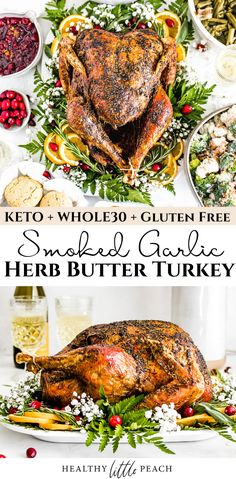The perfect Smoked Garlic Herb Butter Turkey that can be on the dinner table in 3 hours. The turkey is covered in ghee, fresh sage, rosemary, thyme, Italian seasoning and salt/pepper. Whole30, Keto, Paleo and Gluten Free. #smokedturkey #smokedgarlicherbutterturkey #healthythanksgiving #thanksgivingturkey #turkeyrecipes #smokedturkeyrecipe #whole30 #keto #paleo Best Gluten Free Recipes, Whole 30 Recipes, Healthy Recipes, Delicious Recipes, Keto Recipes, Thanksgiving Recipes, Holiday Recipes, Thanksgiving Feast, Holiday Meals