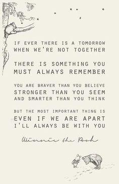 Winnie the Pooh says it best <3