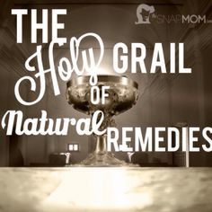 natural remedies go to- The Snap Mom
