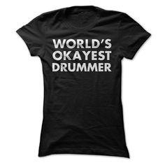 World's Okayest Drummer