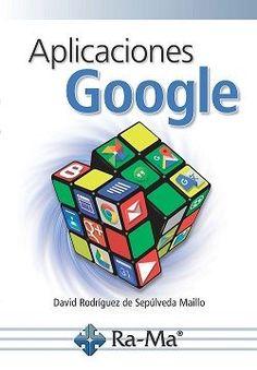 Aplicaciones Google: http://kmelot.biblioteca.udc.es/record=b1648341~S1*gag