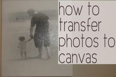 How to transfer photos to canvas to make a DIY photo canvas at home!