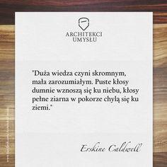 Erskine Caldwell - Duża wiedza czyni skromnym - Architekci Umysłu motywacja