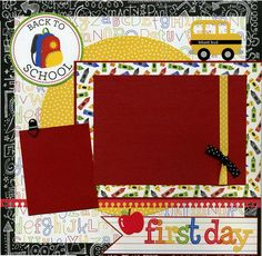 Back To School - First Day - 12x12 Premade Scrapbook Page