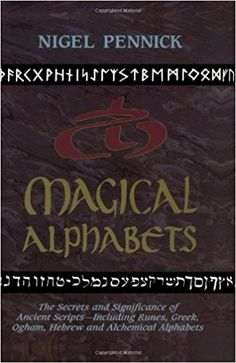 10 best ancient alphabet books images on pinterest alphabet books magical alphabets the secrets and significance of ancient scripts including runes greek fandeluxe Image collections