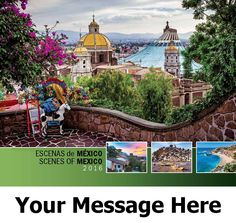 2016 Scenes of Mexico - Scenic - Promotional Calendar Cover. Imprinted with your Business, Organization or Event Name and Logo As Low As 65¢. Available as Spanish/English bilingual Only.