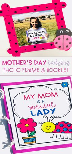 "Mother's Day gift idea for elementary school students to make! Kids write and illustrate in a ladybug themed ""My Mom is a Special Lady"" booklet. Includes pages to write all about mom, mom's favorites, etc. Kids also create their own ladybug photo frame to go with the book. Moms will love this special keepsake!"
