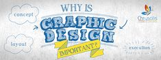 Why Is Graphic Design Important?