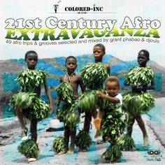 #256 Grant Phabao and Djouls - 21st Century Afro Extravaganza