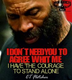 Have the courage to stand alone...