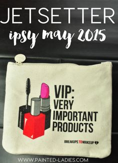Ipsy May 2015 Jetsetter Glam Bag - Painted Ladies