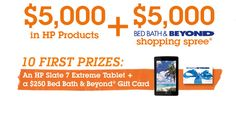 Enter this #sweepstake from #BedBathBeyond to win a HP Chromebook 11 and a $250 Gift Card to Bed Bath & Beyond. Expiration Date: 09-07-2014, Contest Eligibility: US      Grand Prize: $5,000 Bed Bath & Beyond Gift Card and more!     Second Prizes: 62 winners will receive a HP Chromebook 11 and a $250 Gift Card to Bed Bath & Beyond