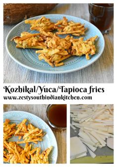 Kozhikal/Yuca/Tapioca fries  street food  from Thalssery, North Kerala, South India. Yuca/Tapioca are cut it into thin strips and then batter fried with besan/chickpea flour, salt, spices, cilantro and curry leaves. Goes well with a cup of tea or coffee.