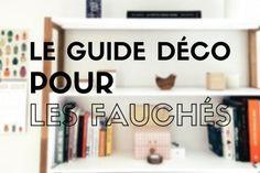 Le Guide De La Déco Pour Les Gens Fauchés