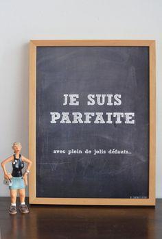 Affiche Je suis parfaite collection tableau par decartonetdetoiles, €6.00