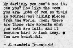 """""""...You are beautiful."""" ~ETS"""